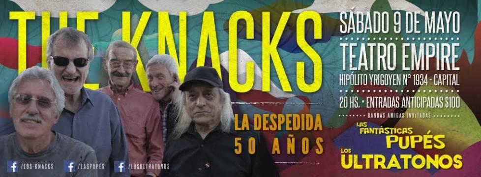 Los Knacks 50 Años. Despedida Ultratonos y Fantásticas Pupes
