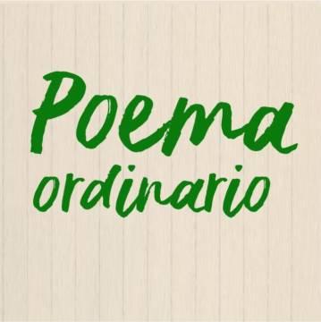 Poema Ordinario