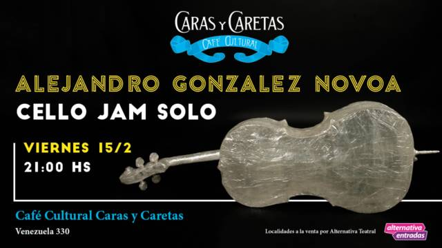 Alejandro Gonzalez Novoa Presenta Cello Jam Solo Alternativa